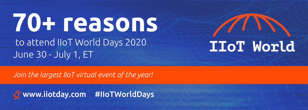 70 reasons to attend IIoT World Days 2020